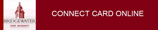 Bridgewater State University Connect Card Online